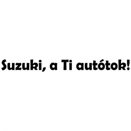 Suzuki, a Ti autótok autó matrica